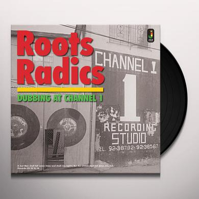 Roots Radics DUBBING AT CHANNEL 1 Vinyl Record