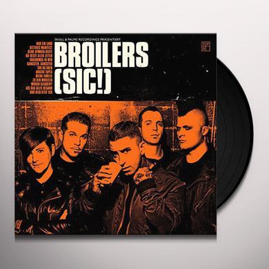 BROILERS SIC Vinyl Record