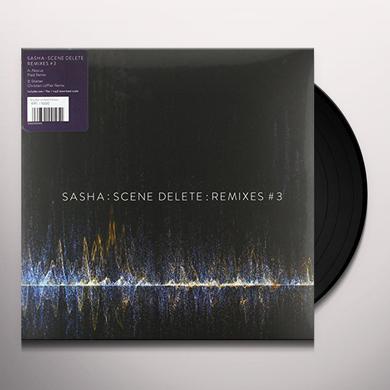 Sasha SCENE DELETE: REMIXES 3 Vinyl Record