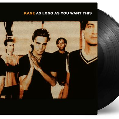 Kane AS LONG AS YOU WANT THIS Vinyl Record