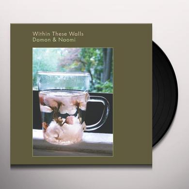 Damon & Naomi WITHIN THESE WALLS Vinyl Record