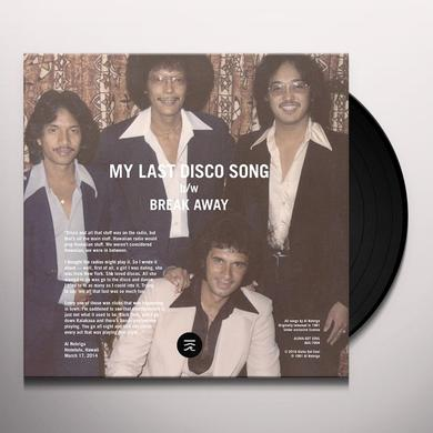 Al Nobriga MY LAST DISCO SONG / BREAK AWAY Vinyl Record