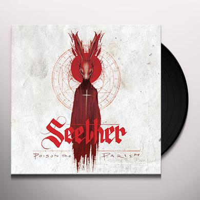 Seether POISON THE PARISH Vinyl Record