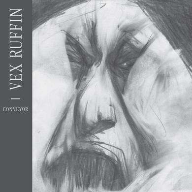 Vex Ruffin CONVEYOR Vinyl Record