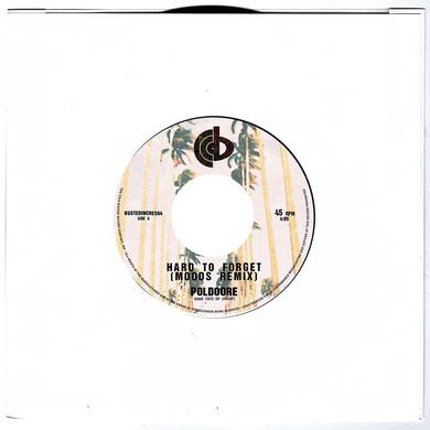 Poldoore HARD TO FORGET (MOODS REMIX) / MIDNIGHT IN SAIGON Vinyl Record