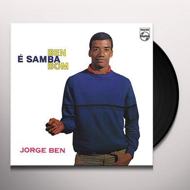 Jorge Ben BEN E SAMBA BOM Vinyl Record