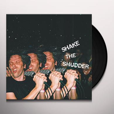 SHAKE THE SHUDDER Vinyl Record