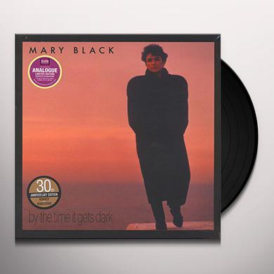 Mary Black BY THE TIME IT GETS DARK Vinyl Record
