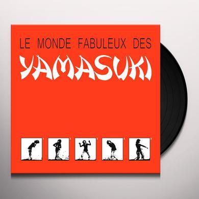 LE MONDE FABULEUX DES YAMASUKI Vinyl Record