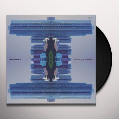 I-LP-O IN DUB CAPITAL DUB CHAPTER 1 Vinyl Record