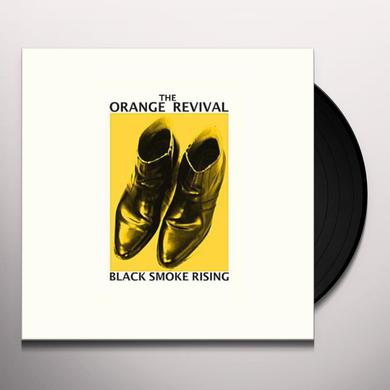 ORANGE REVIVAL BLACK SMOKE RISING Vinyl Record