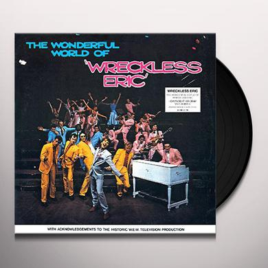 WONDERFUL WORLD OF WRECKLESS ERIC Vinyl Record