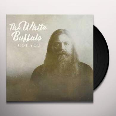 White Buffalo I GOT YOU / DON'T YOU WANT IT Vinyl Record