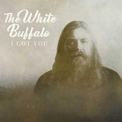White Buffalo I GOT YOU / DON'T YOU WANT IT Vinyl Record
