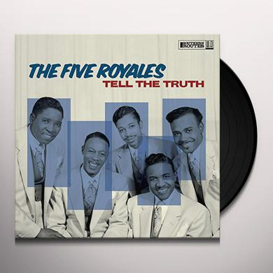 FIVE ROYALES TELL THE TRUTH Vinyl Record