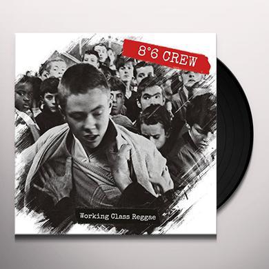 8:6 Crew WORKING CLASS REGGAE Vinyl Record