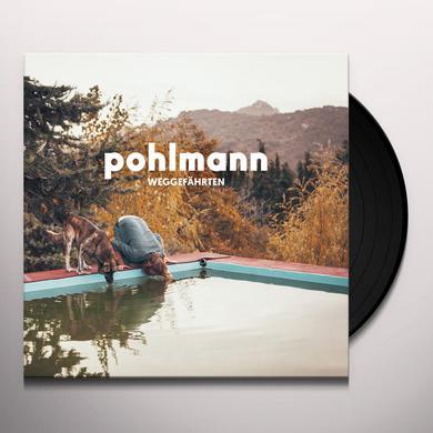 Pohlmann WEGGEFAEHRTEN Vinyl Record