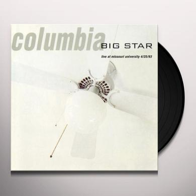 Big Star COLUMBIA: LIVE AT THE MISSOURI UNIVERSITY Vinyl Record