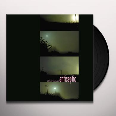 Terminals ANTISEPTIC Vinyl Record