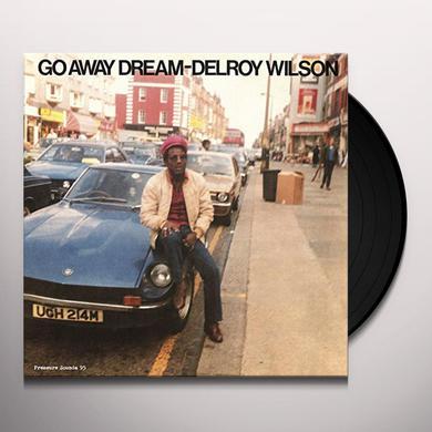 Delroy Wilson GO AWAY DREAM Vinyl Record
