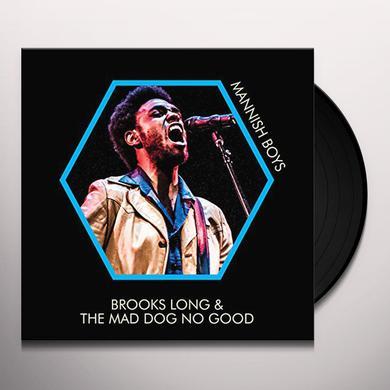 Brooks Long & Mad Dog No Good MANNISH BOYS Vinyl Record