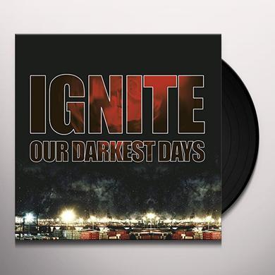 Ignite OUR DARKEST DAYS (ORANGE VINYL) Vinyl Record