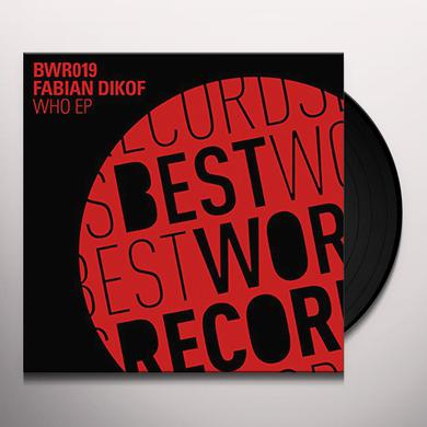 Fabian Dikof WHO Vinyl Record