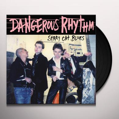 DANGEROUS RHYTHM STRAY CAT BLUES Vinyl Record