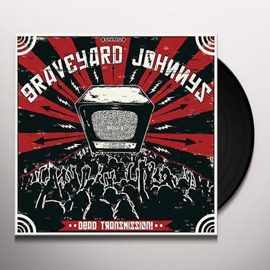 GRAVEYARD JOHNNYS DEAD TRANSMISSION Vinyl Record