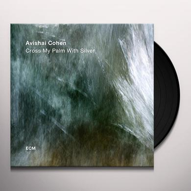 Avishai Cohen CROSS MY PALM WITH SILVER Vinyl Record