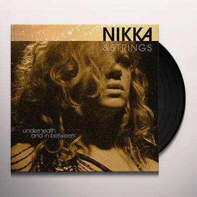 Nikka Costa NIKKA & STRINGS / UNDERNEATH & IN BETWEEN Vinyl Record