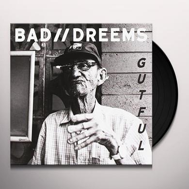 Bad /  / Dreems GUTFUL Vinyl Record