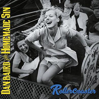 Dan Baird & Homemade Sin ROLLERCOASTER Vinyl Record