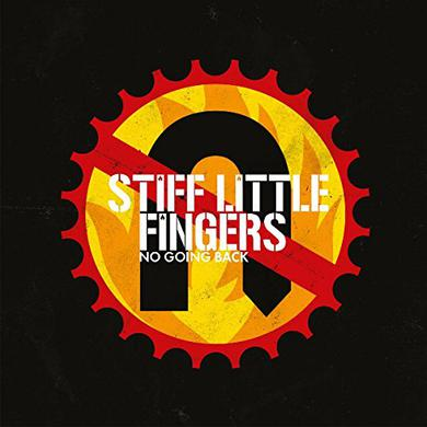 Stiff Little Fingers NO GOING BACK Vinyl Record