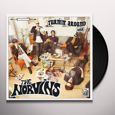 Norvins TURNIN' AROUND WITH Vinyl Record