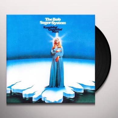 Bob Seger RAMBLIN GAMBLIN MAN Vinyl Record
