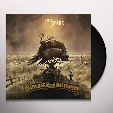 Builders & The Butchers SPARK Vinyl Record
