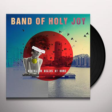 Band of Holy Joy BRUTALISM BEGINS AT HOME Vinyl Record