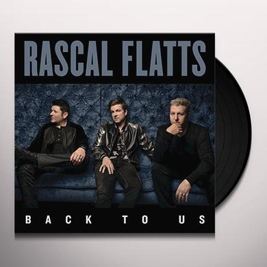 Rascal Flatts BACK TO US Vinyl Record