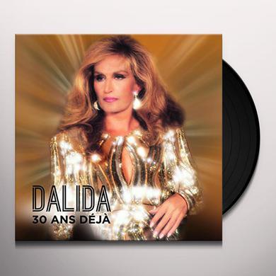 DALIDA 30 ANS DEJA Vinyl Record