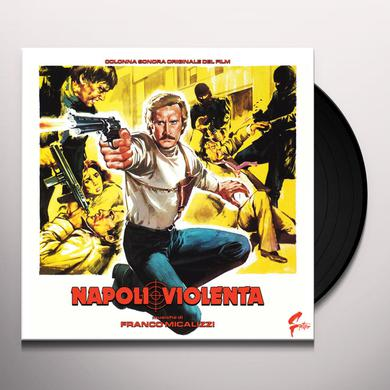 Franco Micalizzi NAPOLI VIOLENTA / O.S.T. Vinyl Record