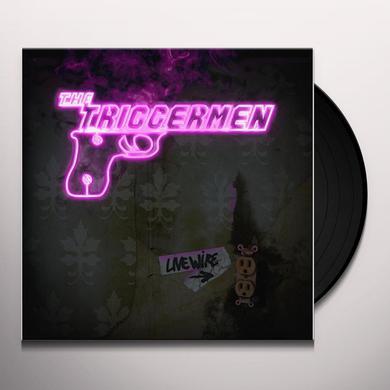 Triggermen LIVE WIRE Vinyl Record