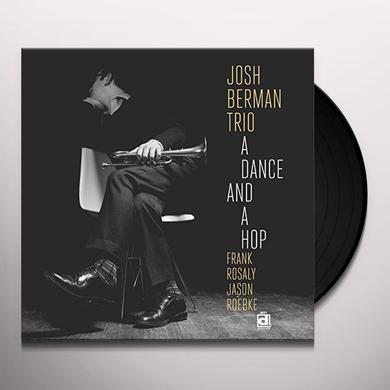 Josh Berman DANCE & A HOP Vinyl Record