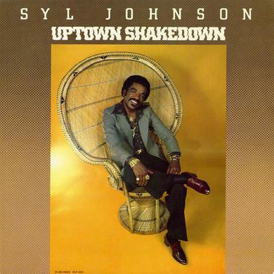 Syl Johnson UPTOWN SHAKEDOWN Vinyl Record