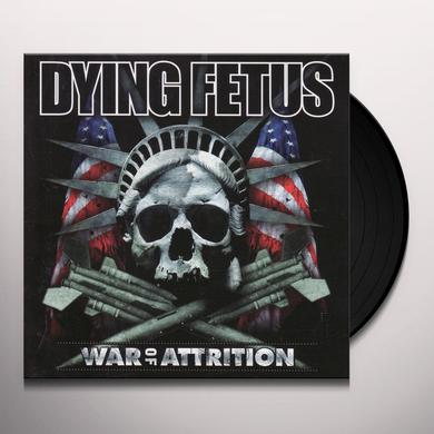 Dying Fetus WAR OF ATTRITION Vinyl Record