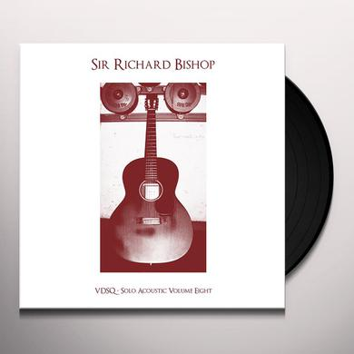 Sir Richard Bishop VDSQ SOLO ACOUSTIC VOL. 8 Vinyl Record