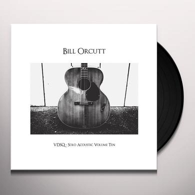 Bill Orcutt VDSQ SOLO ACOUSTIC VOL. 10 Vinyl Record