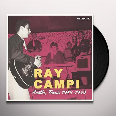 Ray Campi AUSTIN TEXAS 1949-1950 Vinyl Record
