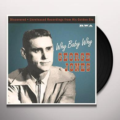 George Jones WHY BABY WHY Vinyl Record