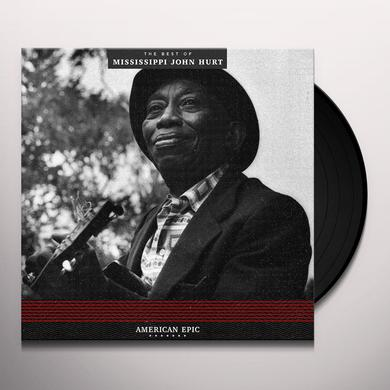AMERICAN EPIC: THE BEST OF MISSISSIPPI JOHN HURT Vinyl Record